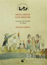 Öteki Yayınevi - Krallardan Çok Sıkıldık