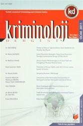 Adalet Yayınevi - Kriminoloji Dergisi (2011) Yıl: 3 Sayı: 1