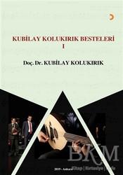 Cinius Yayınları - Kubilay Kolukırık Besteleri 1
