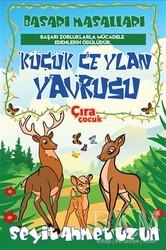 Çıra Çocuk Yayınları - Küçük Ceylan Yavrusu