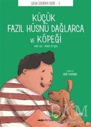 Tefrika Yayınları - Küçük Fazıl Hüsnü Dağlarca ve Köpeği Düz Yazılı