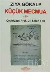 Yeniden Anadolu ve Rumeli Müdafaa-i Hukuk Yayınlar - Küçük Mecmua 2