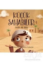 Uğurböceği Yayınları - Dini Çocuk Kitaplığı - Küçük Sahabiler 1: Enes'in Bir Sırrı