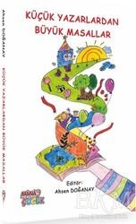 Mana Kitap - Küçük Yazarlardan Büyük Masallar