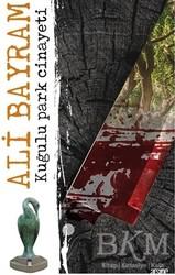 Arsine Yayıncılık - Kuğulu Park Cinayeti