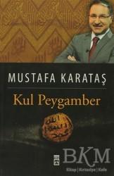 Timaş Yayınları - Kul Peygamber