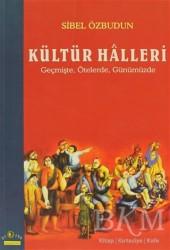 Ütopya Yayınevi - Kültür Halleri Geçmişte, Ötelerde, Günümüzde