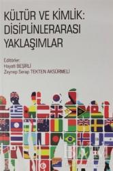 Siyasal Kitabevi - Kültür ve Kimlik: Disiplinlerarası Yaklaşımlar