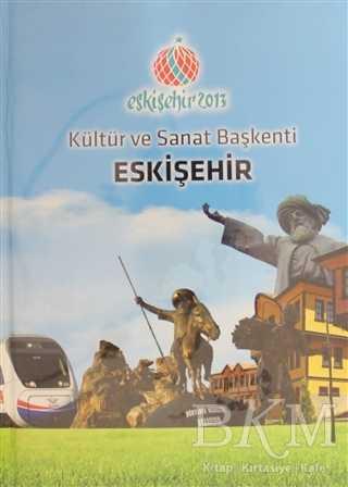 Kültür ve Sanat Başkenti Eskişehir