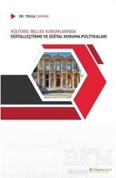 Hiperlink Yayınları - Kültürel Bellek Kurumlarında Dijitalleştirme ve Dijital Koruma Politikaları