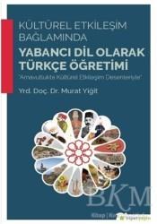 Hiperlink Yayınları - Kültürel Etkileşim Bağlamında Yabancı Dil Olarak Türkçe Öğretimi