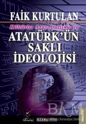 Ozan Yayıncılık - Kültürlerarası Çatışma ve Atatürk'ün Saklı İdeolojisi