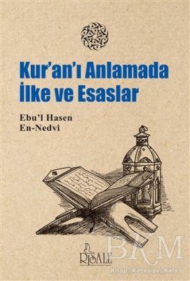 Kur'an'ı Anlamada İlke ve Esaslar