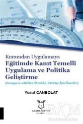Akademisyen Kitabevi - Kuramdan Uygulamaya Eğitimde Kanıt Temelli Uygulama ve Politika Geliştirme