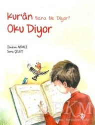 Türkiye Diyanet Vakfı Yayınları - Kur'an Bana Ne Diyor? Oku Diyor