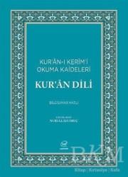 Çizge Yayıncılık - Kur'an Dili - Kur'an-ı Kerim'i Okuma Kaideleri (Bilgisayar Hatlı)