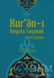 Gülhane Yayınları - Kur'an-ı Hayata Taşımak