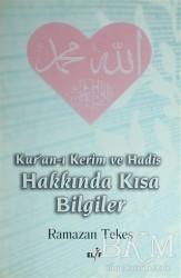 Elif Yayınları - Kur'an-ı Kerim ve Hadis Hakkında Kısa Bilgiler