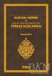 Mat Kitap - Kur'an-ı Kerim ve Kolay Anlaşılması İçin Türkçe Açıklaması
