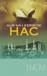 Kayıhan Yayınları - Kur'an-ı Kerim'de Hac