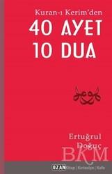 Ozan Yayıncılık - Kuran-ı Kerim'den 40 Ayet 10 Dua