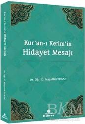 Hüner Yayınevi - Kur'an-ı Kerim'in Hidayet Mesajı