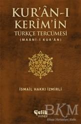 Çelik Yayınevi - Kur'an-ı Kerim'in Türkçe Tercümesi