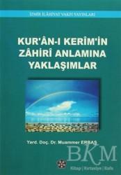 İzmir İlahiyat Fakültesi Vakfı Yayınları - Kur'an-ı Kerim'in Zahiri Anlamına Yaklaşımlar
