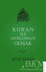 Payidar Yayınevi - Kur'an İle Müslüman Olmak 3