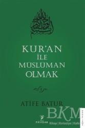 Payidar Yayınevi - Kur'an İle Müslüman Olmak 4