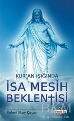 Süleymaniye Vakfı Yayınları - Kur'an Işığında İsa Mesih Beklentisi