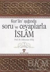 Yeni Ufuklar Neşriyat - Kur'an Işığında Soru ve Cevaplarla İslam Cilt: 2