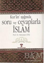 Yeni Ufuklar Neşriyat - Kur'an Işığında Soru ve Cevaplarla İslam Cilt:4