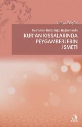 Fecr Yayınları - Kur'an'ın Bütünlüğü Bağlamında Kur'an Kıssalarında Peygamberlerin İsmeti