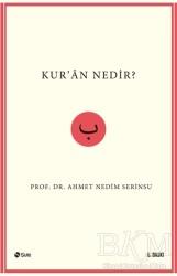 Şule Yayınları - Kur'an Nedir?