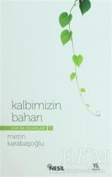 Kur'an Okumaları 1: Kalbimizin Baharı - Thumbnail