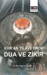 Eğitim Yayınevi - Ders Kitapları - Kur'an Tilavetinde Dua ve Zikir