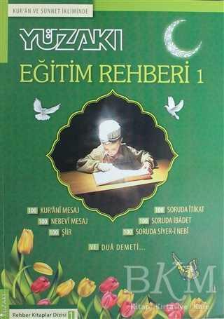 Kur'an ve Sünnet İkliminde - Eğitim Rehberi 1