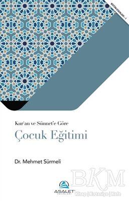 Kur'an ve Sünnet'e Göre Çocuk Eğitimi
