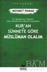 Ma'ruf Yayınları - Kur'an ve Sünnete Göre Müslüman Olalım