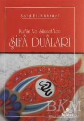 Hüner Yayınevi - Kur'an ve sünnet'ten Şifa Duaları