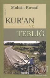 Kevser Yayınları - Kur'an ve Tebliğ