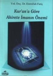 Ravza Yayınları - Kur'an'a Göre Ahirete İmanın Önemi