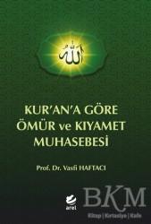 Arel Kitap - Kur'an'a Göre Ömür ve Kıyamet Muhasebesi
