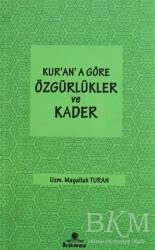 Hüner Yayınevi - Kur'an'a Göre özgürlükler ve Kader