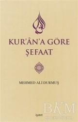 İşaret Yayınları - Kur'an'a Göre Şefaat