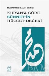Nida Yayınları - Kur'an'a Göre Sünnet'in Hüccet Değeri