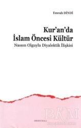 Ankara Okulu Yayınları - Kur'an'da İslam Öncesi Kültür