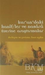 Eski Yeni Yayınları - Kur'an'daki Hanif/ler ve Nasara Üzerine Araştırmalar