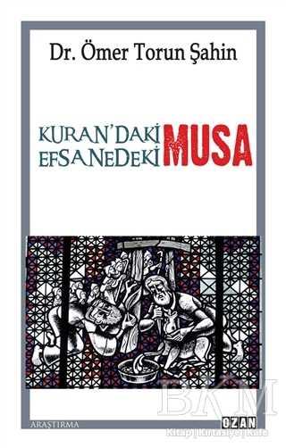 Kuran'daki Musa - Efsanedeki Musa
